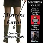 Mistress Karin | Constance Pennington Smythe