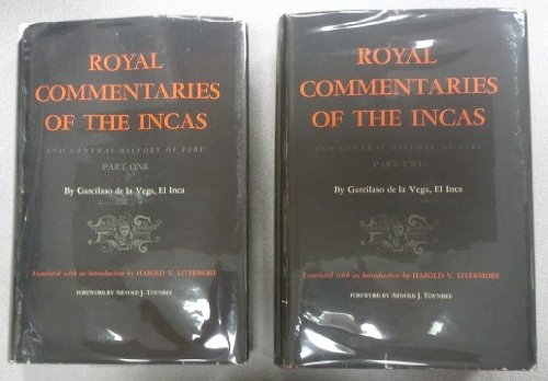 Royal Commentaries of The Incas And General History of Peru *2 Volumes*