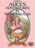 ふしぎの国のアリス ― Alice's adventures in Wonderland 【講談社英語文庫】