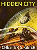 img - for HIDDEN CITY: The Lost Pulp Magazine Science Fiction Classic book / textbook / text book