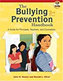 img - for The Bullying Prevention Handbook: A Guide for Principals, Teachers, and Counselors book / textbook / text book