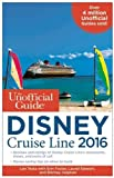 img - for The Unofficial Guide to the Disney Cruise Line 2016 book / textbook / text book