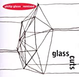 echange, troc  - Glass Cuts: Philip Glass Remixed