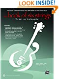 The Book of Six Strings: The Zen Way to Play Guitar (Book & CD)