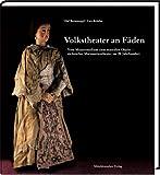 Image de Volkstheater an Fäden: Vom Massenmedium zum musealen Objekt - sächsisches Marionettentheater im 20