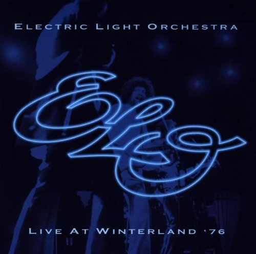 Electric Light Orchestra - Live at Winterland