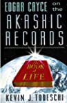 Edgar Cayce on the Akashic Records (E...