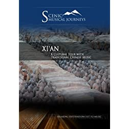 Naxos Scenic Musical Journeys Xi'an A Cultural Tour with Traditional Chinese Music