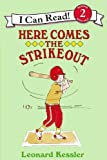 Here Comes the Strike Out (Revised Ed.)