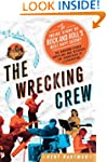 The Wrecking Crew: The Inside Story o...