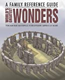 World's Greatest Wonders (Family Reference Guide)