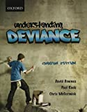 Understanding Deviance: First Canadian Edition (0195425677) by McCormick, Chris