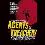 Agents of Treachery | Otto Penzler (editor),Lee Child,James Grady,Joseph Finder,John Lawton,Stephen Hunter