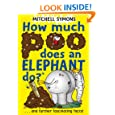 How Much Poo Does an Elephant Do? (Mitchell Symons' Trivia Books)
