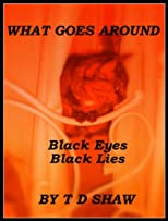 Black Eyes Black Lies (What Goes Around)