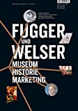 Image de Fugger und Welser: Museum Historie Marketing