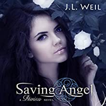 Saving Angel: Divisa, Volume 1 (       UNABRIDGED) by J.L. Weil Narrated by Tara Millette