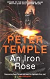 Iron Rose (0857383523) by Temple, Peter