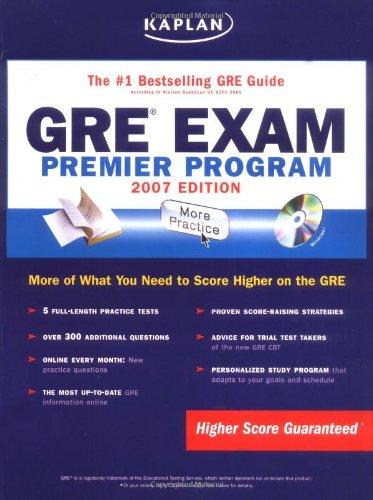 Kaplan GRE Exam, 2007 Edition: Premier Program (Kaplan GRE Premier Program (W/CD))