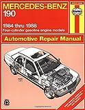 John S. Mead Mercedes-Benz 190 1984-88 Automotive Repair Manual (Haynes Automotive Repair Manuals)
