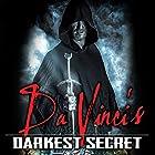 Da Vinci's Darkest Secret Radio/TV von Philip Gardiner Gesprochen von: Philip Gardiner