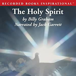 The Holy Spirit: Activating God's Power in Your Life | [Billy Graham]