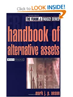 Handbook of Alternative Assets Mark J. Anson Cfa