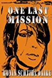 img - for One Last Mission (Josef and Blair Series) (Volume 6) book / textbook / text book