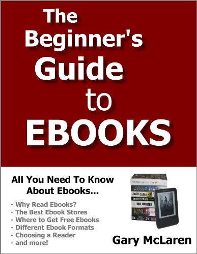 Amazon.com: The Beginner's Guide to Ebooks eBook: Gary McLaren: Books