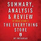 Summary, Analysis & Review of Brad Stone's The Everything Store by Instaread Hörbuch von  Instaread Gesprochen von: Sam Scholl
