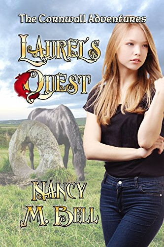 Book: Laurel's Quest (The Cornwall Adventures Book 1) by Nancy M. Bell