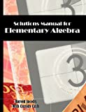 Solutions Manual for Elementary Algebra