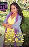 Maya's Choice (A Keysha and Friends Novel)