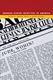 German-Jewish Identities in America (0924119071) by Christof Mauch