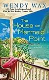 The House on Mermaid Point (Novel Book 3)