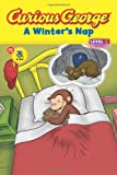 A Winter's Nap (Curious George Early Readers)