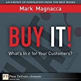 img - for Buy It!: What's in It for Your Customers? book / textbook / text book