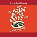 The Spark and the Drive | Wayne Harrison