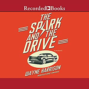 The Spark and the Drive | [Wayne Harrison]