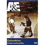 Columbine - Understanding Why (A&EInvestigative; Reports)