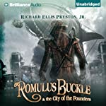 Romulus Buckle & the City of the Founders | Richard Ellis Preston