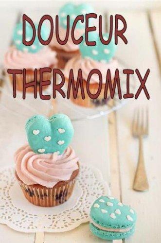 20 books of erica l mes recettes pour bebe douceur thermomix livres recettes thermomix t 4. Black Bedroom Furniture Sets. Home Design Ideas