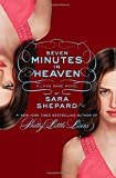 Sara Shepard The Lying Game #6: Seven Minutes in Heaven