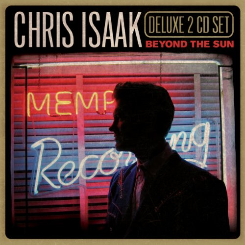 Chris Isaak - Beyond The Sun [2 Cd Deluxe Edition] - Zortam Music