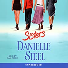 Sisters Audiobook by Danielle Steel Narrated by Sam Freed
