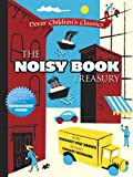 img - for The Noisy Book Treasury (Dover Children's Classics) book / textbook / text book
