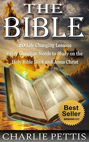 THE BIBLE: BIBLE: 20 Life-Changing Lessons Every Christian Needs to Study on the Bible,  Holy Book and Jesus Christ (Free Bible Dictionary For Kindle compare prices)