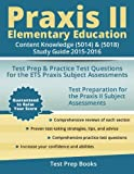 img - for Praxis II Elementary Education: Content Knowledge (5014) & (5018) Study Guide 2015-2016: Test Prep & Practice Test Questions for the ETS Praxis Subject Assessments book / textbook / text book