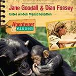 Jane Goodall & Dian Fossey.Unter Wild...
