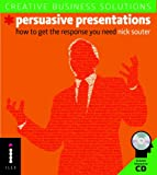Persuasive presentations:how to get the response you need